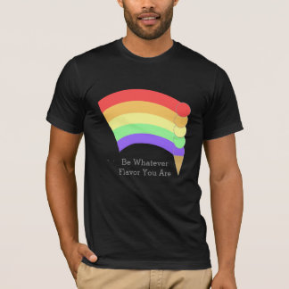 Be Whatever Flavour Rainbow Cone Personalised T-Shirt