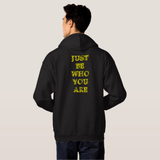 BE WHO YOU ARE HOODIE