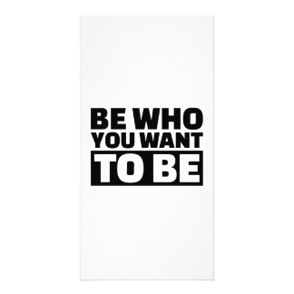 Be who you want to be personalized photo card