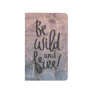 """Be Wild and Free"" Pocket Journal"