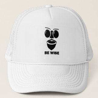 Be Wise Trucker Hat