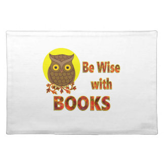 Be Wise With Books Placemat