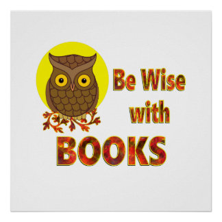 Be Wise With Books Poster