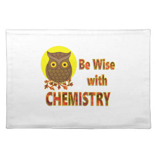 Be Wise With Chemistry Placemat