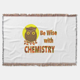 Be Wise With Chemistry Throw Blanket