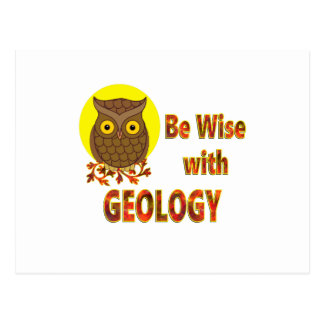 Be Wise With Geology Postcard