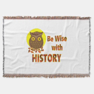 Be Wise With History Throw Blanket
