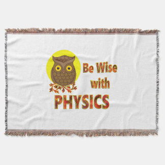Be Wise With Physics Throw Blanket