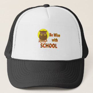 Be Wise With School Trucker Hat