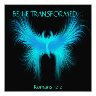 BE YE TRANSFORMED... Religious posters