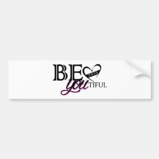 Be You Bumper Sticker