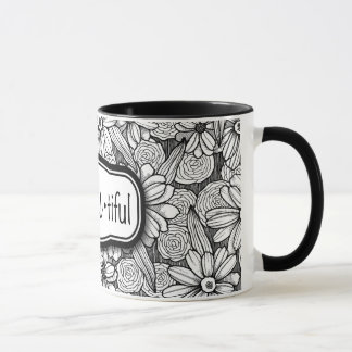 be•You•tiful Black & White Floral (11 oz. mug) Mug