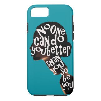 Be You - Tough Protective iPhone 7 / iPad Case