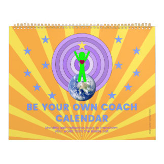"BE YOUR OWN COACH CALENDAR-Large: 11""l x 14.25""w Calendars"