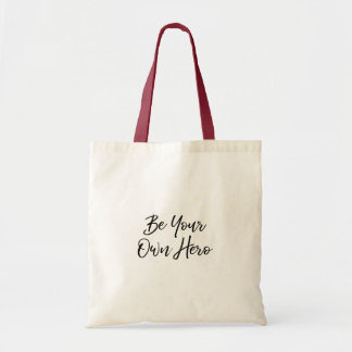 Be Your Own Hero Tote