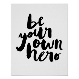 BE YOUR OWN HERO | TYPOGRAPHY POSTER