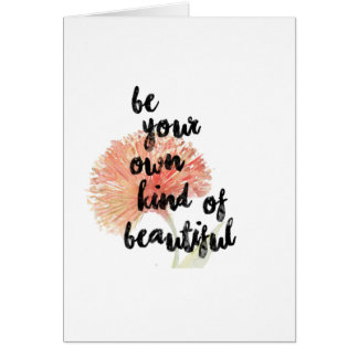 Be Your Own Kind of Beautiful | Card
