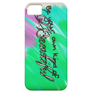 Be your own kind of Beautiful iPhone Case Case For The iPhone 5