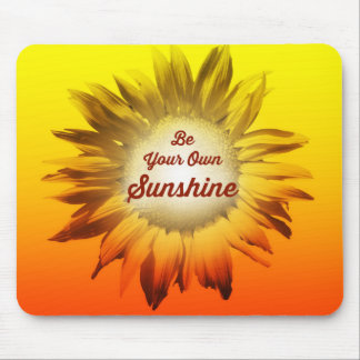 Be Your Own Sunshine Sunflower Red Yellow Ombre Mouse Pad