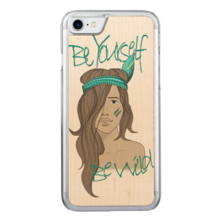 Be yourself be wild carved iPhone 7 case
