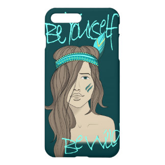 Be yourself be wild iPhone 7 plus case