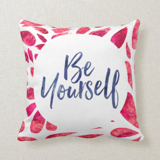 Be Yourself Cushion
