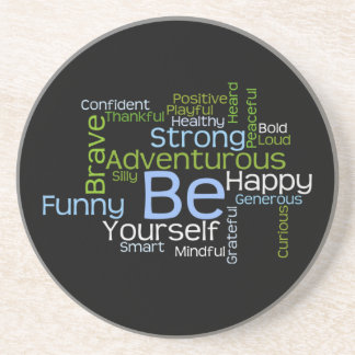 BE Yourself Inspirational Word Cloud Drink Coasters