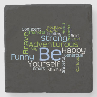 BE Yourself Inspirational Word Cloud Stone Coaster