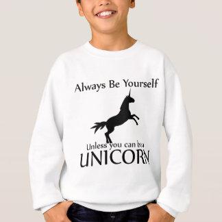 Be Yourself Unicorn Sweatshirt