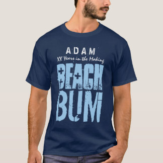 Beach Bum for Birthday or Any Occasion A02 T-Shirt