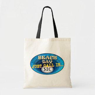 Beach Day Just Call in SIC Sea Isle City Tote Bag