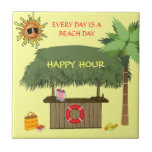 BEACH DAY Tiki Hut Bar Palm Happy Hour Funny Tile