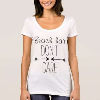 Beach Hair Don't Care with arrow featured T-shirt