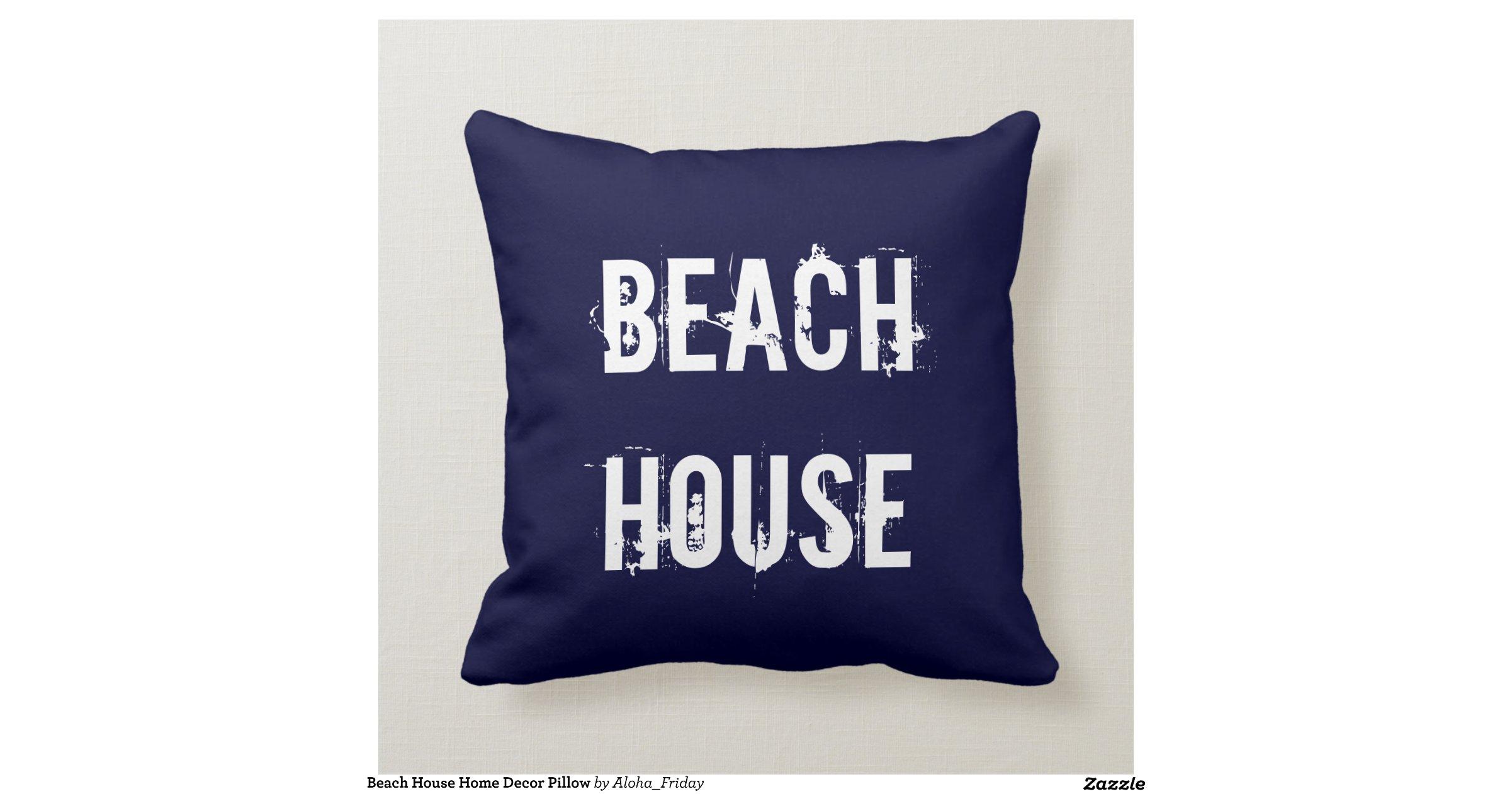 Beach House Home Decor Pillow Throw Cushions Zazzle