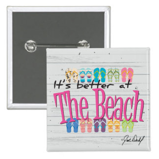 Beach - It's better at the Beach 15 Cm Square Badge