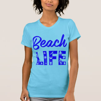 Beach Life  FB.com/USAPatriotGraphics © T-Shirt