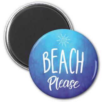 Beach Please 6 Cm Round Magnet