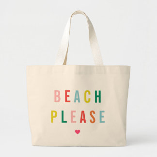 Beach Please Funny Large Tote Bag