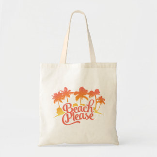 Beach Please Funny Quote Tote