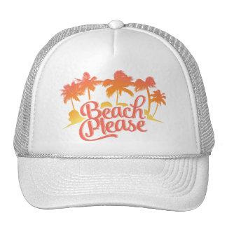 Beach Please Funny Quote Trucker Hat