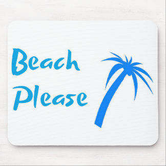 Beach Please Mousepad