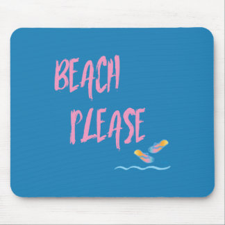 Beach Please Tropical Style Summer Graphic Mouse Pad