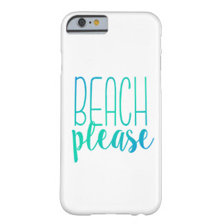 Beach Please   Turquoise Ombre Case