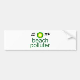 Beach Polluter - Gulf Coast 2010 Bumper Sticker