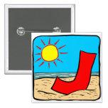 Beach Wedding Ideas Letter J Pinback Buttons