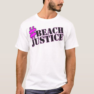 #BEACHJUSTICE Shameless TV Shirt