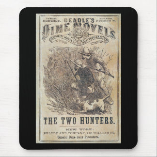 Beadles Dime Novels - The Two Hunters Mouse Pad