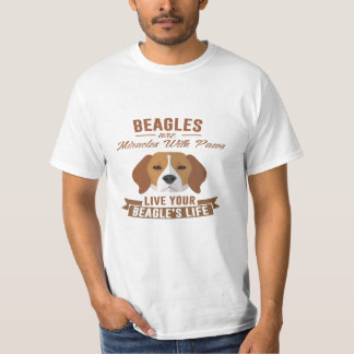 Beagles Are Miracles With Paws Tee Shirt Gift
