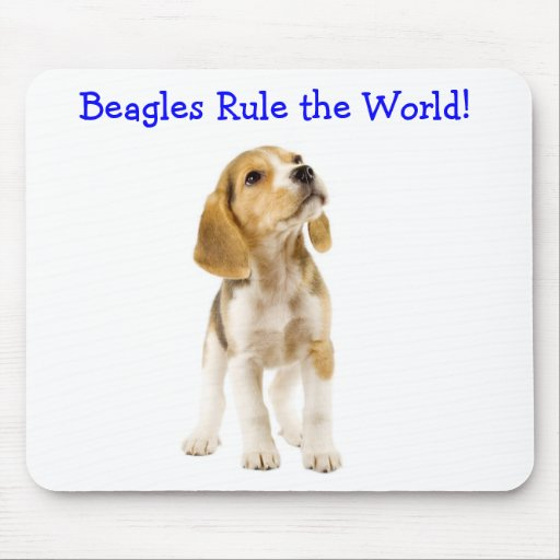 Beagles Rule the World Puppy Mousepad
