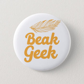 beak geek 6 cm round badge